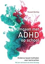 Omgaan met ADHD in de school: evidence based methoden voor leerkrachten
