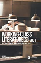 Working-Class Literature(s): Historical and International Perspectives. Volume 2: 6