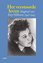 [(An Interrupted Life: Diaries and Letters of Etty Hillesum, 1941-43 * *)] [by: Etty Hillesum]