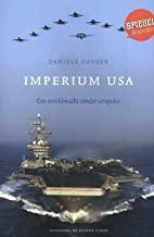 Imperium USA: een wereldmacht zonder scrupules