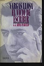 VARGAS LLOSA. EL VICIO DE ESCRIBIR.