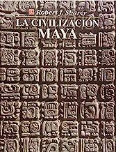 La civilizacion maya/ The Maya Civilization