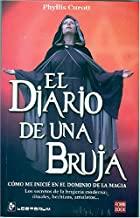 El Diario De Una Bruja/the Diary of a Witch