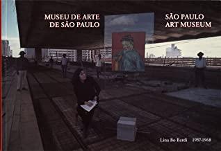Lina Bo Bardi: Sao Paulo Museum