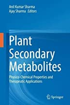 Plant Secondary Metabolites: Physico-Chemical Properties and Therapeutic Applications