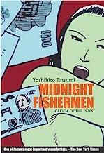 Tatsumi, Y: Midnight Fishermen: Gekiga of the 1970's