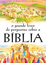 O Grande Livro de Perguntas Sobre a Bíblia (Portuguese Edition)