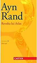 Revolta Lui Atlas. Ori-Ori. Vol.2