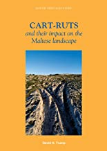 Cart-Ruts and Their Impact on the Maltese Landscape (Insight Heritage Guides)