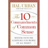 The 10 Commandments of Common Sense: Wisdom from the Scriptures for People of All Beliefs (English Edition)