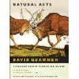 Natural Acts: A Sidelong View of Science and Nature (English Edition)