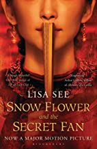 Snow Flower and the Secret Fan (English Edition)