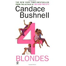[(4 Blondes)] [By (author) Candace Bushnell] published on (August, 2002)