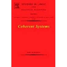 [Coherent Systems] (By: Karl Schlechta) [published: December, 2004]