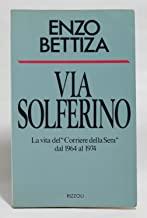 VIA SOLFERINO - LA VITA DEL 'CORRIERE DELLA SERA' DAL 1964 AL 1974