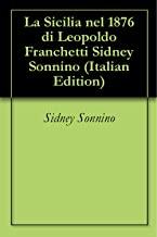 La Sicilia nel 1876 di Leopoldo Franchetti Sidney Sonnino
