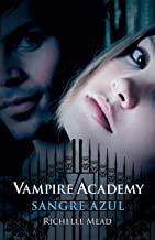 Sangre azul (Vampire Academy 2) (Spanish Edition)
