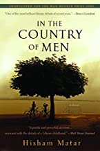 [In the Country of Men] (By: Hisham Matar) [published: February, 2008]