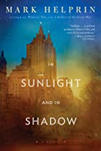 In Sunlight and In Shadow (English Edition)
