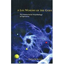 [(A Life Worthy of the Gods: The Materialist Psychology of Epicurus)] [ By (author) David Konstan ] [November, 2008]