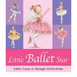 [(Little Ballet Star)] [Author: Adele Geras] published on (May, 2007)
