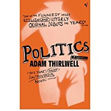 [(Politics)] [ By (author) Adam Thirlwell ] [July, 2004]