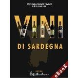 Vini di Sardegna: II edizione (2013-14): 8 (Gioielli di Sardegna - Viaggi)