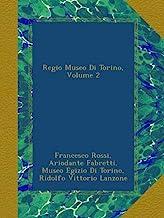 Regio Museo Di Torino, Volume 2