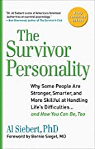[(The Survivor Personality)] [Author: Al Siebert] published on (July, 2010)