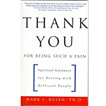 [(Thank You for Being Such a Pain )] [Author: Mark Rosen] [May-1999]