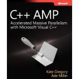 C++ AMP: Accelerated Massive Parallelism with Microsoft Visual C++ (Paperback) - Common