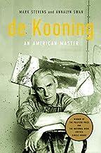 [(de Kooning: An American Master )] [Author: Annalyn Swan] [Apr-2006]