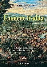 Ecumene Tradita (Collan Saggistica Vol. 32)
