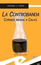 La Controbanda. Corradi indaga a Calice (Tascabili. Noir)