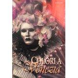 Colori a Venezia : Gli spiriti del carnevale