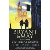[The Victoria Vanishes: (Bryant & May Book 6)] (By: Christopher Fowler) [published: July, 2009]