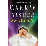 [(Shockaholic)] [by: Carrie Fisher]