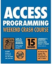 [(Access X Programming Weekend Crash Course)] [by: Cary N. Prague]