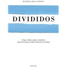 Divididos: Amigos, familias, parejas, compañeros