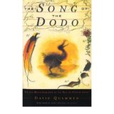 [( The Song of the Dodo: Island Biogeography in an Age of Extinctions )] [by: David Quammen] [Jul-1997]