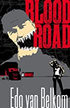 Blood Road (English Edition)