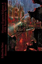 Horror Express Volume 4 : 10th Anniversary Special (English Edition)