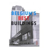 [(Belgium's Best Buildings)] [Author: Hadewijch Ceulemans] published on (May, 2012)