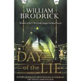 [(The Day of the Lie)] [Author: William Brodrick] published on (April, 2012)