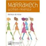 Marrakech women-friendly: Guida alla città rosa con occhi femminili (Guide Women-friendly)