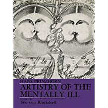 Artistry of the Mentally Ill: A Contribution to the Psychology and Psychopathology of Configuration (English Edition)