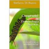 Compendio di Entomologia Agraria: Lotta integrata ai principali fitofagi