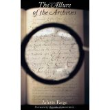 [(The Allure of the Archives)] [ By (author) Arlette Farge, Translated by Thomas Scott-railton, Foreword by Natalie Zemon Davis ] [October, 2013]
