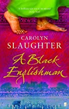 [(A Black Englishman)] [ By (author) Carolyn Slaughter ] [July, 2005]