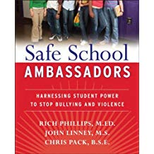 [Safe School Ambassadors: Harnessing Student Power to Stop Bullying and Violence] [By: Phillips, Rick] [March, 2008]
